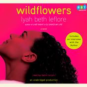 Wildflowers: A Novel, by Lyah Beth LeFlore