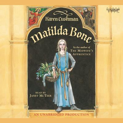 Matilda Bone Audiobook, by Karen Cushman