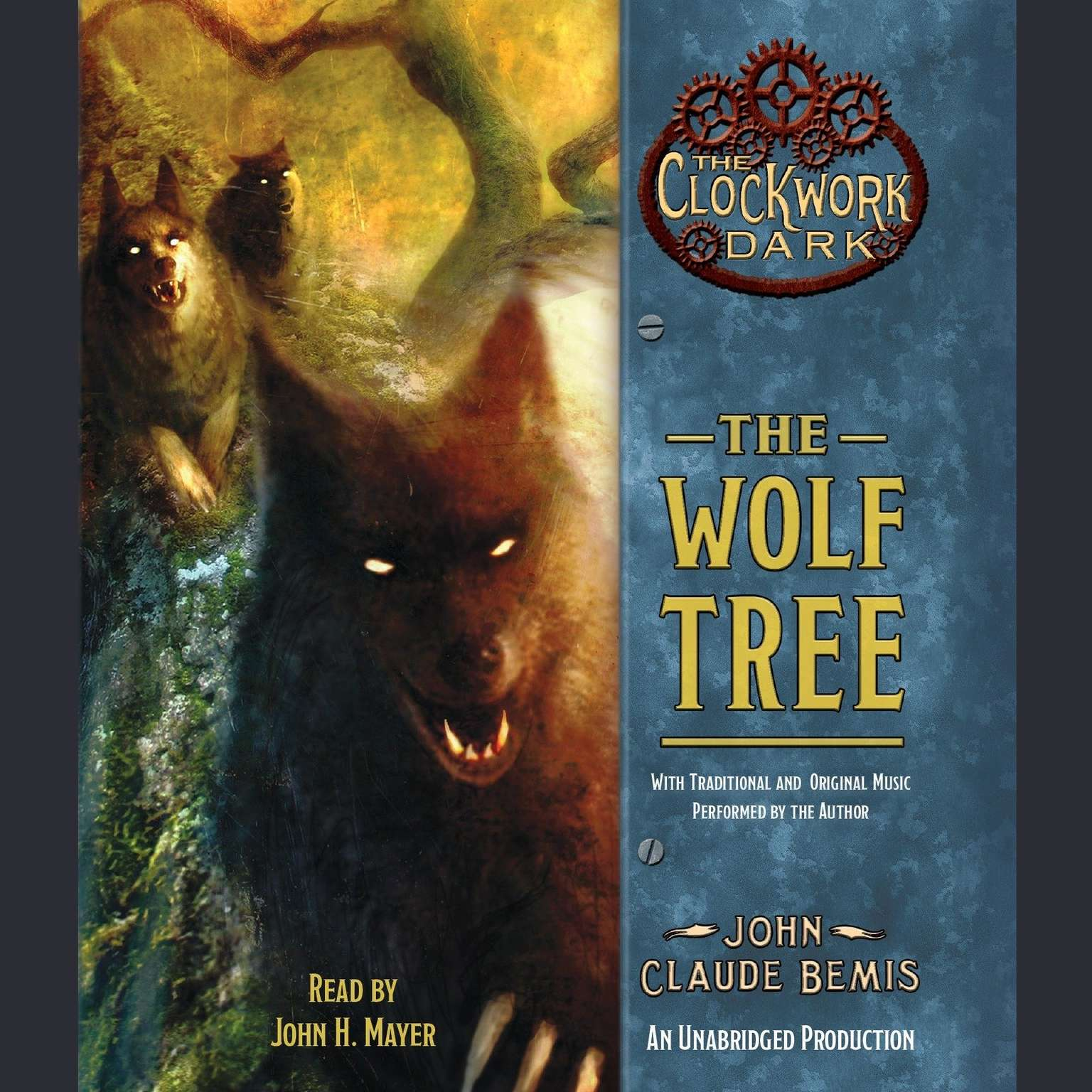 Printable The Wolf Tree: Book 2 of The Clockwork Dark Audiobook Cover Art