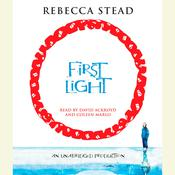 First Light Audiobook, by Rebecca Stead