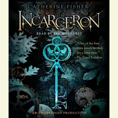 Incarceron Audiobook, by Catherine Fisher