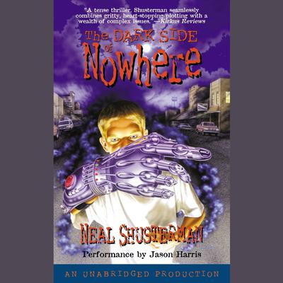 The Dark Side of Nowhere Audiobook, by Neal Shusterman