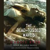 The Dead-Tossed Waves Audiobook, by Carrie Ryan