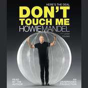 Heres the Deal: Dont Touch Me Audiobook, by Howie Mandel, Josh Young