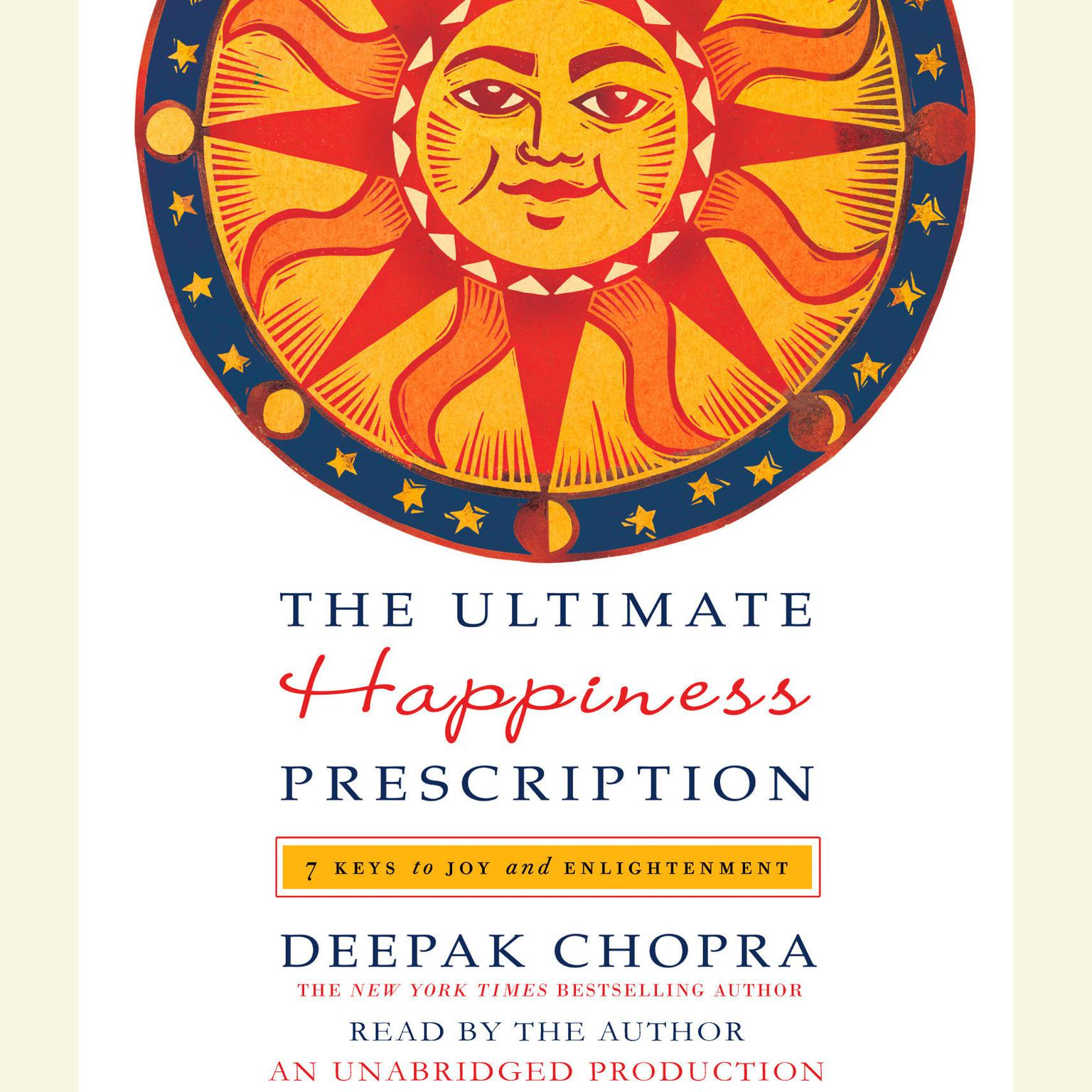 Printable The Ultimate Happiness Prescription: 7 Keys to Joy and Enlightenment Audiobook Cover Art