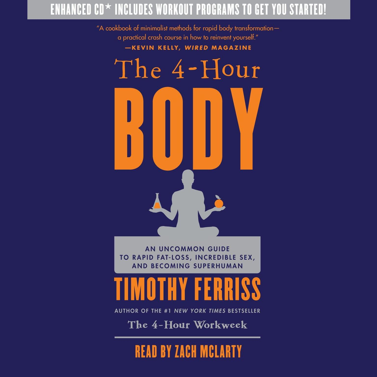 Printable The 4-Hour Body (Abridged): An Uncommon Guide to Rapid Fat-Loss, Incredible Sex, and Becoming Superhuman Audiobook Cover Art