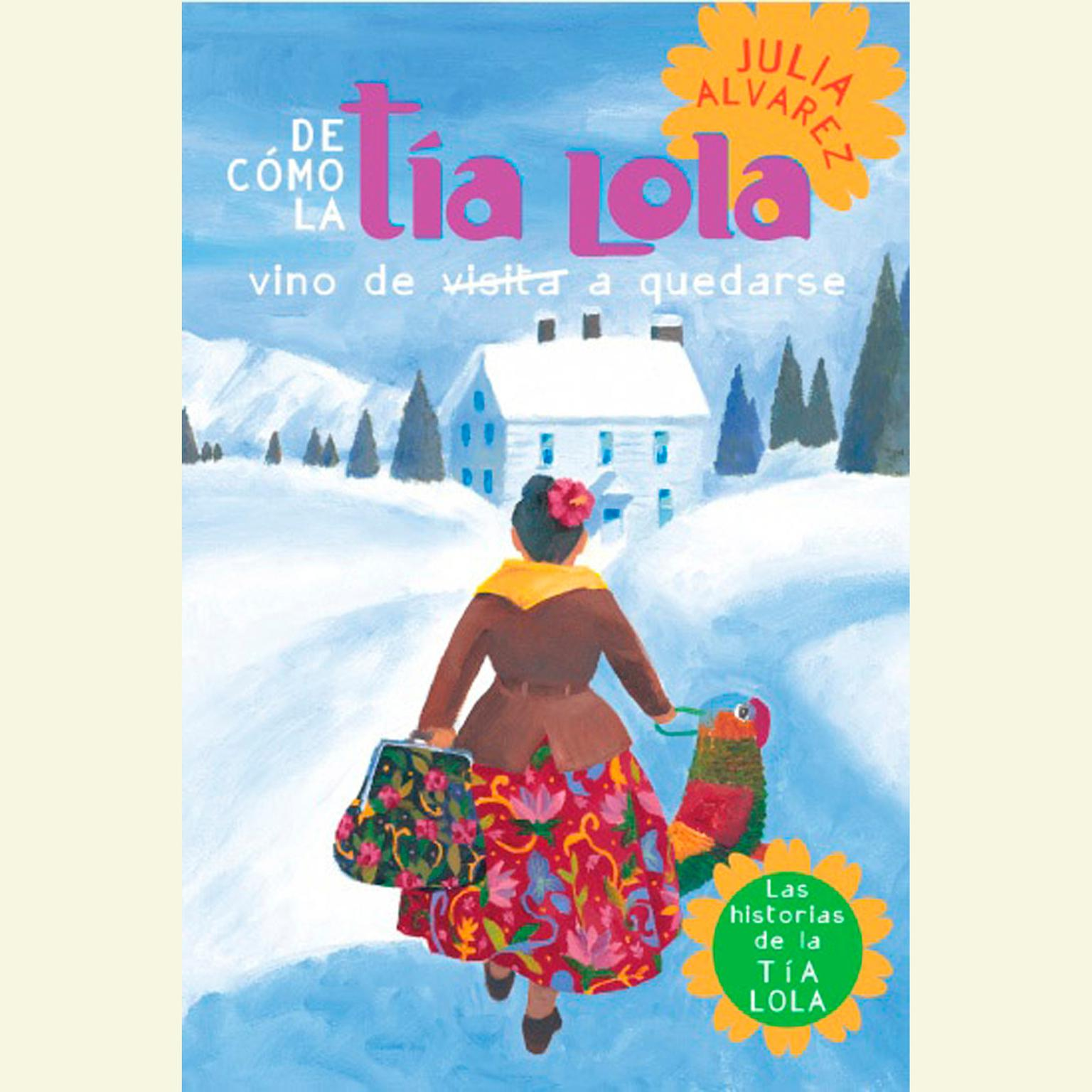 Printable De cómo tía Lola vino (de visita) a quedarse Audiobook Cover Art