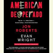 American Desperado Audiobook, by Jon Roberts, Evan Wright