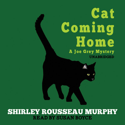 Cat Coming Home: A Joe Grey Mystery Audiobook, by