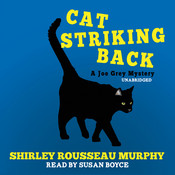 Cat Striking Back: A Joe Grey Mystery Audiobook, by Shirley Rousseau Murphy