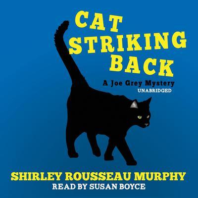 Cat Striking Back: A Joe Grey Mystery Audiobook, by