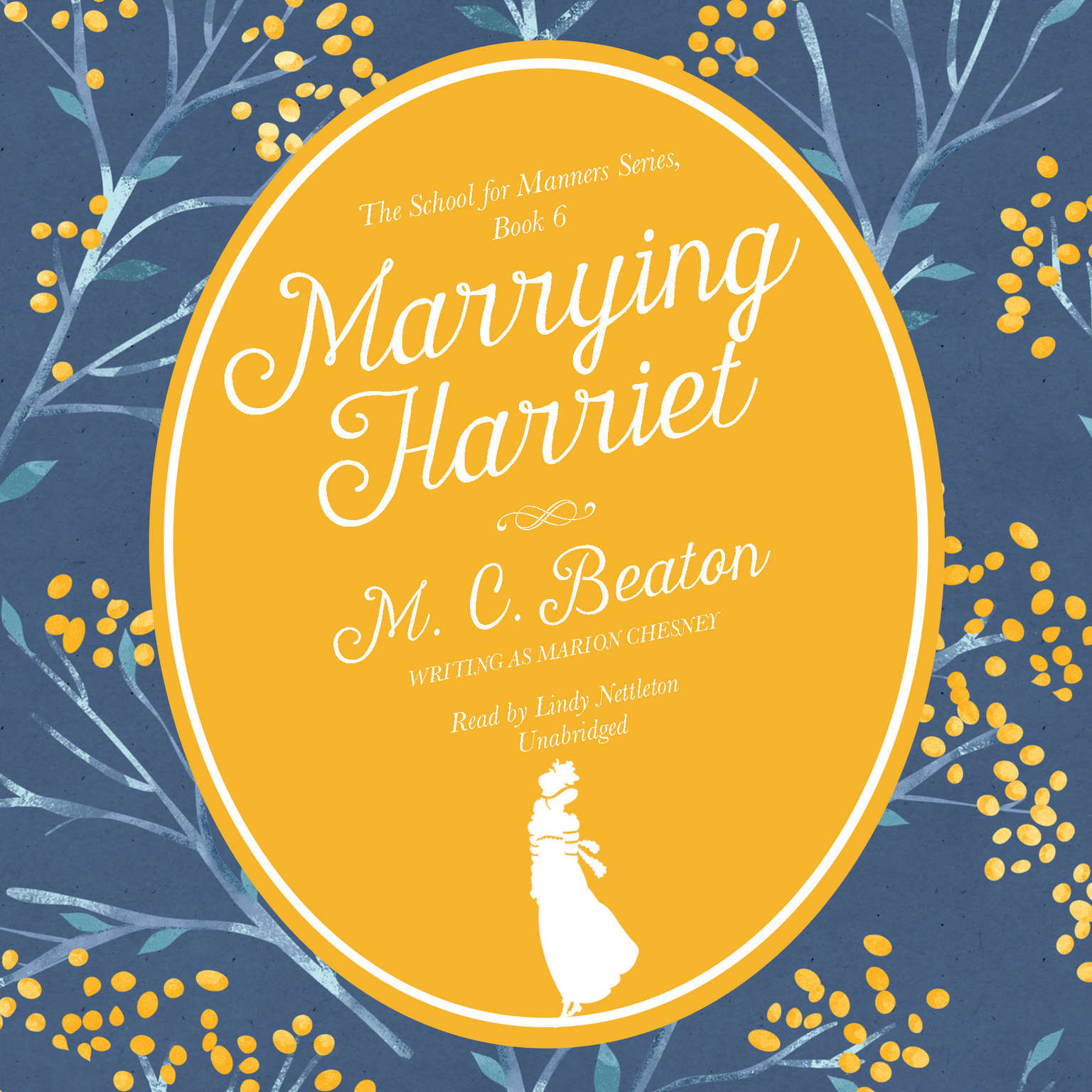 Printable Marrying Harriet: A Regency Romance Audiobook Cover Art