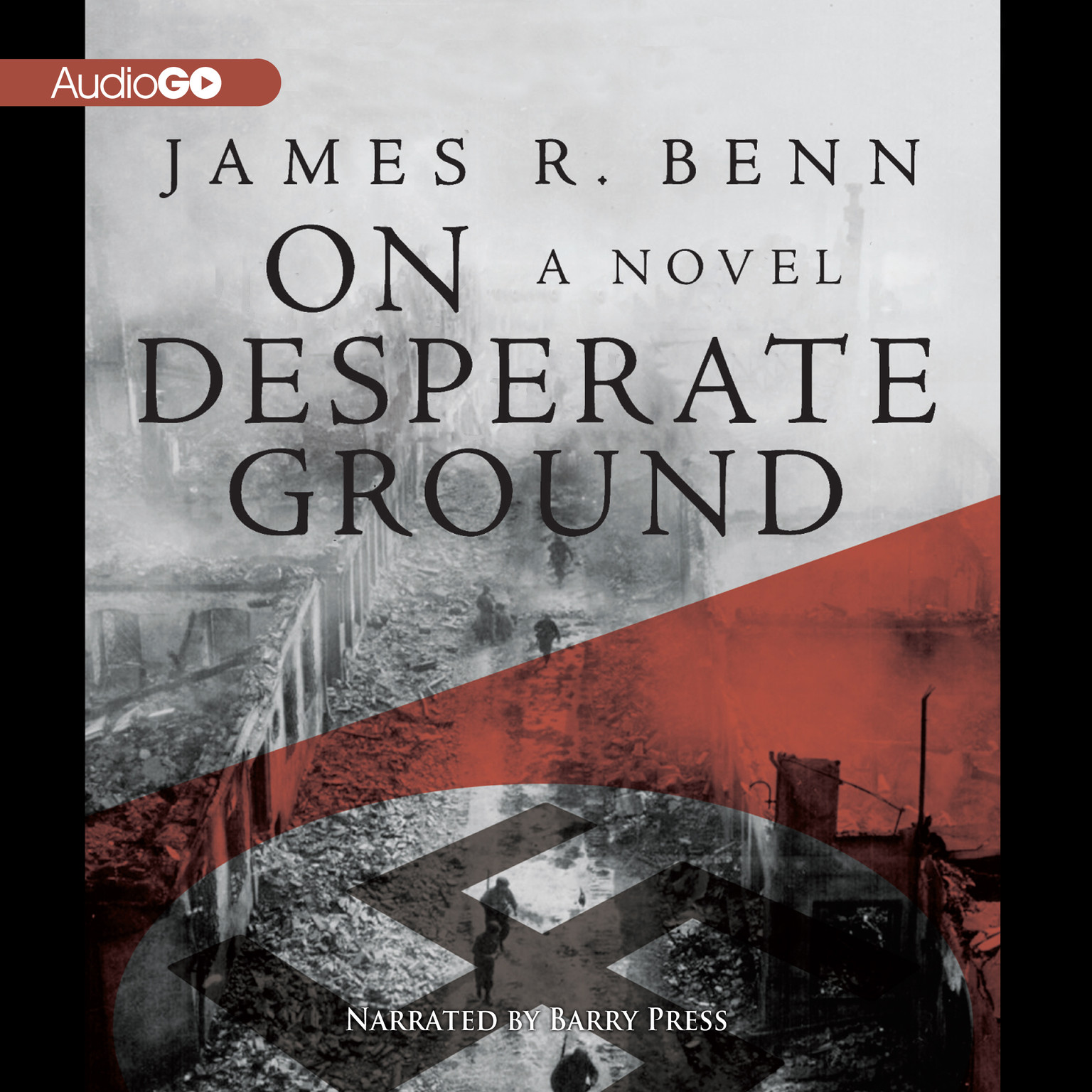 Printable On Desperate Ground: A Novel Audiobook Cover Art