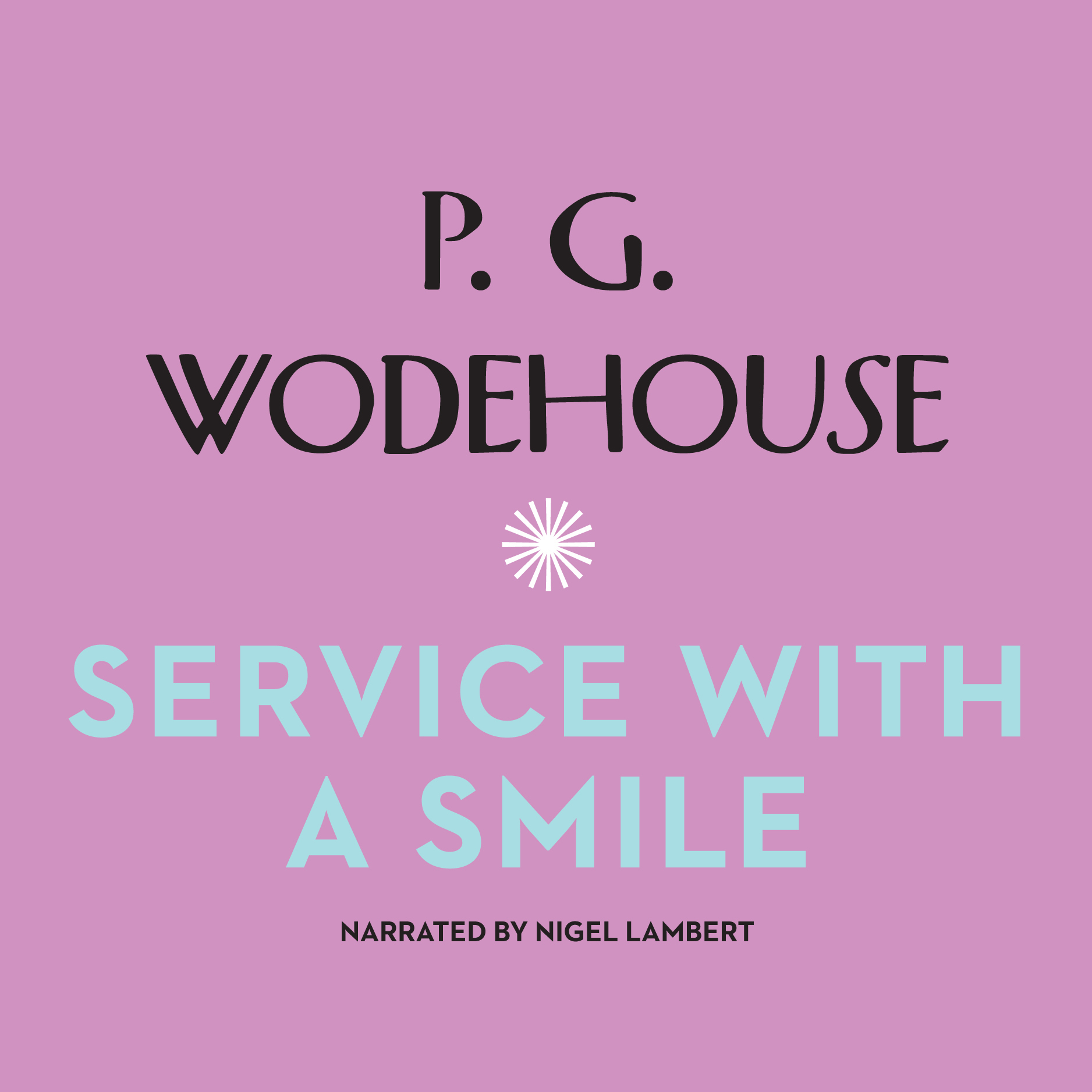 Printable Service with a Smile Audiobook Cover Art