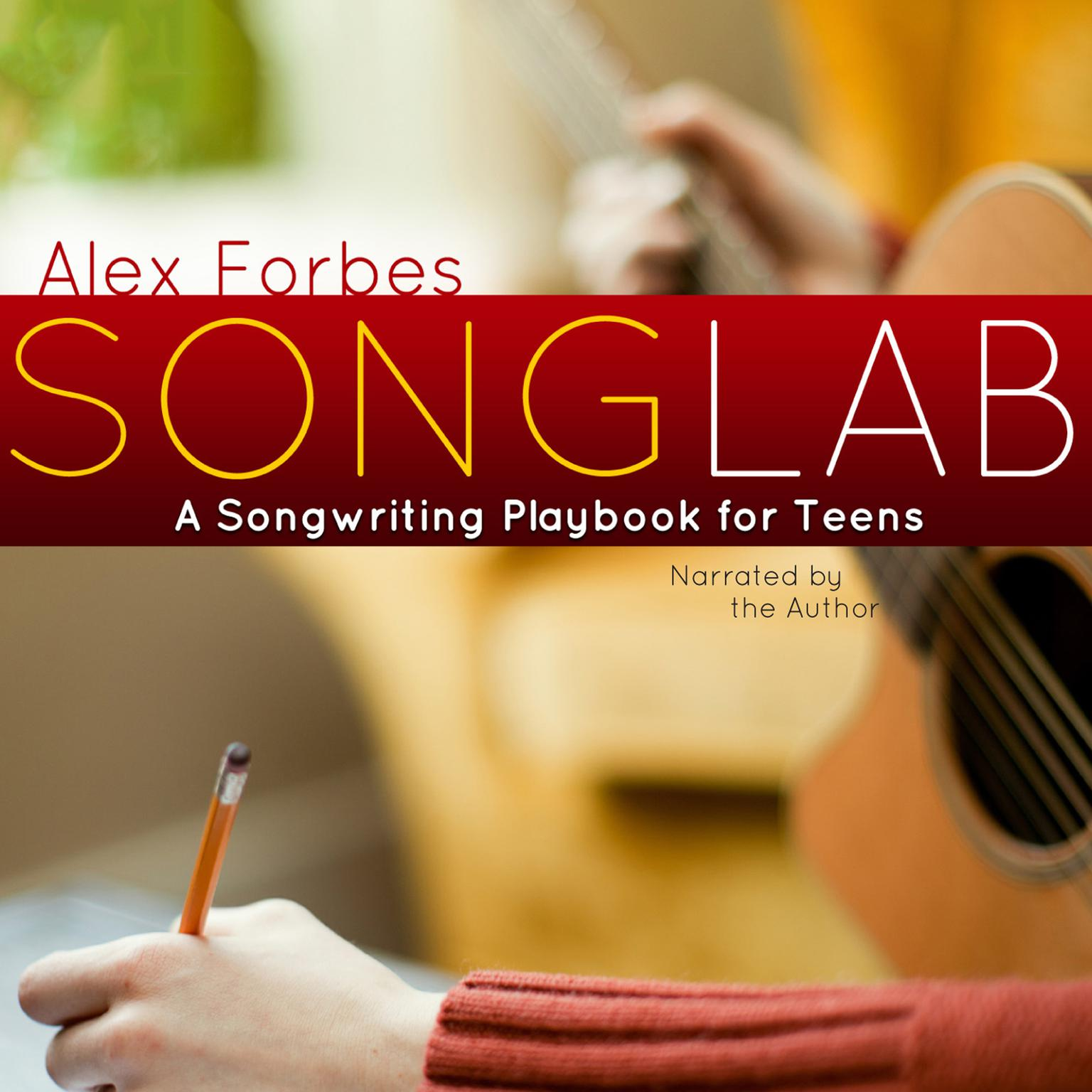 Printable Songlab: A Songwriting Playbook for Teens Audiobook Cover Art