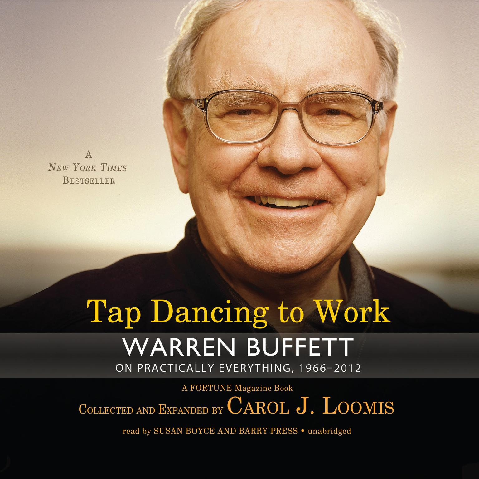 Printable Tap Dancing to Work: Warren Buffett on Practically Everything, 1966–2012: A Fortune Magazine Book Audiobook Cover Art