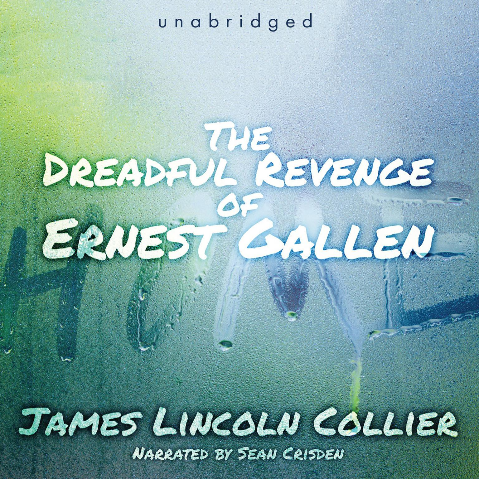 Printable The Dreadful Revenge of Ernest Gallen Audiobook Cover Art