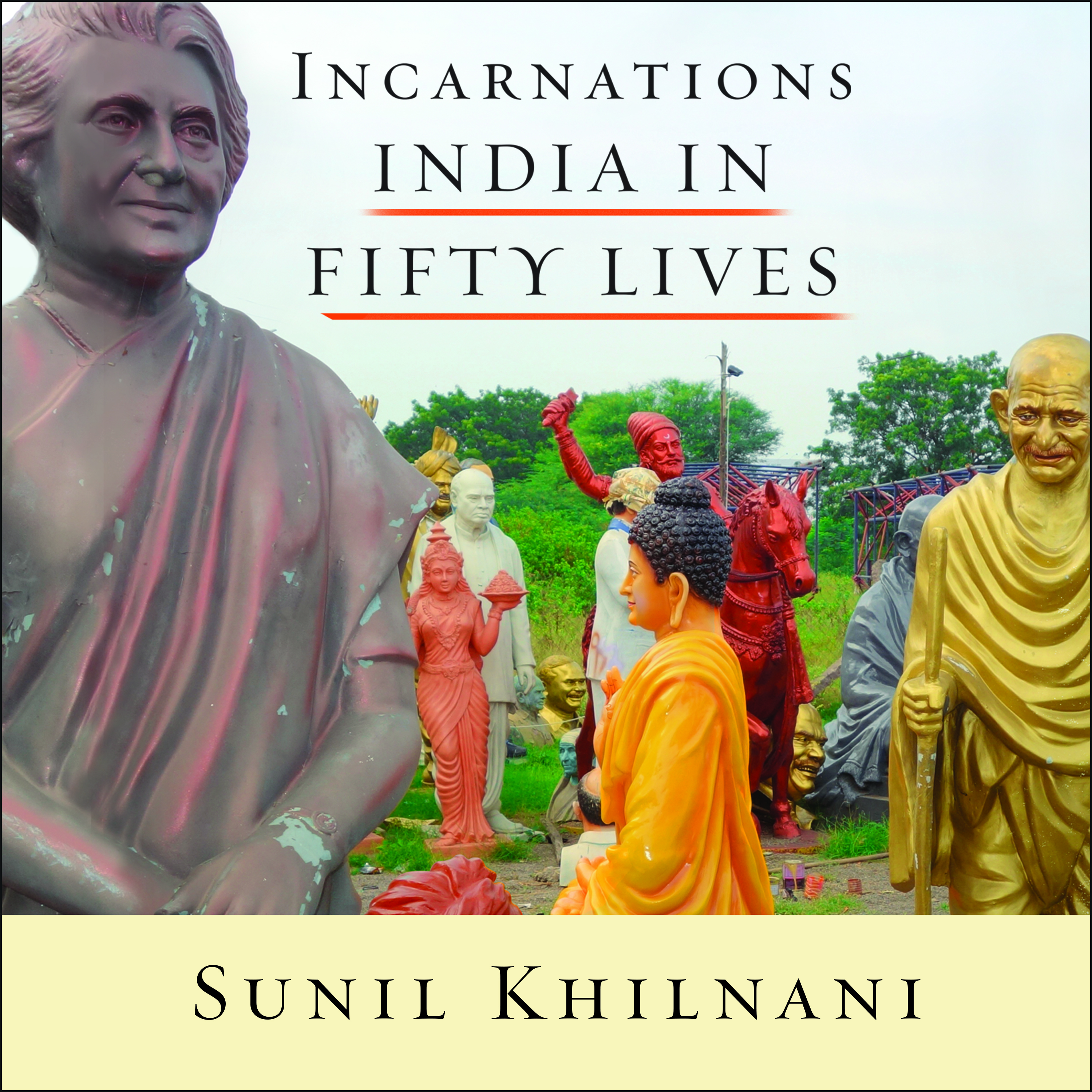 Printable Incarnations: India in Fifty Lives Audiobook Cover Art