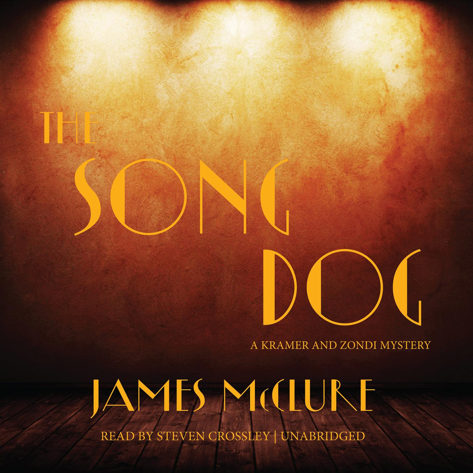 Printable The Song Dog: A Kramer and Zondi Mystery Audiobook Cover Art