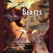 Path of Beasts Audiobook, by Lian Tanner