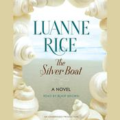 The Silver Boat: A Novel, by Luanne Rice