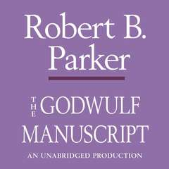 The Godwulf Manuscript Audiobook, by Robert B. Parker