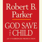 God Save the Child, by Robert B. Parker