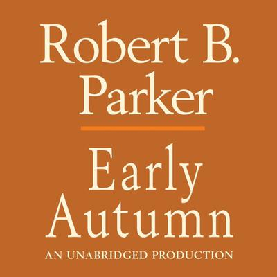 Early Autumn Audiobook, by Robert B. Parker