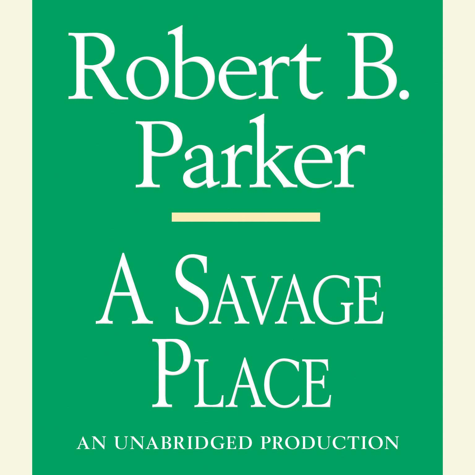 Printable A Savage Place Audiobook Cover Art