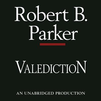 Valediction Audiobook, by Robert B. Parker