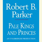 Pale Kings and Princes, by Robert B. Parker