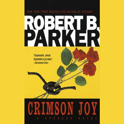 Crimson Joy Audiobook, by Robert B. Parker