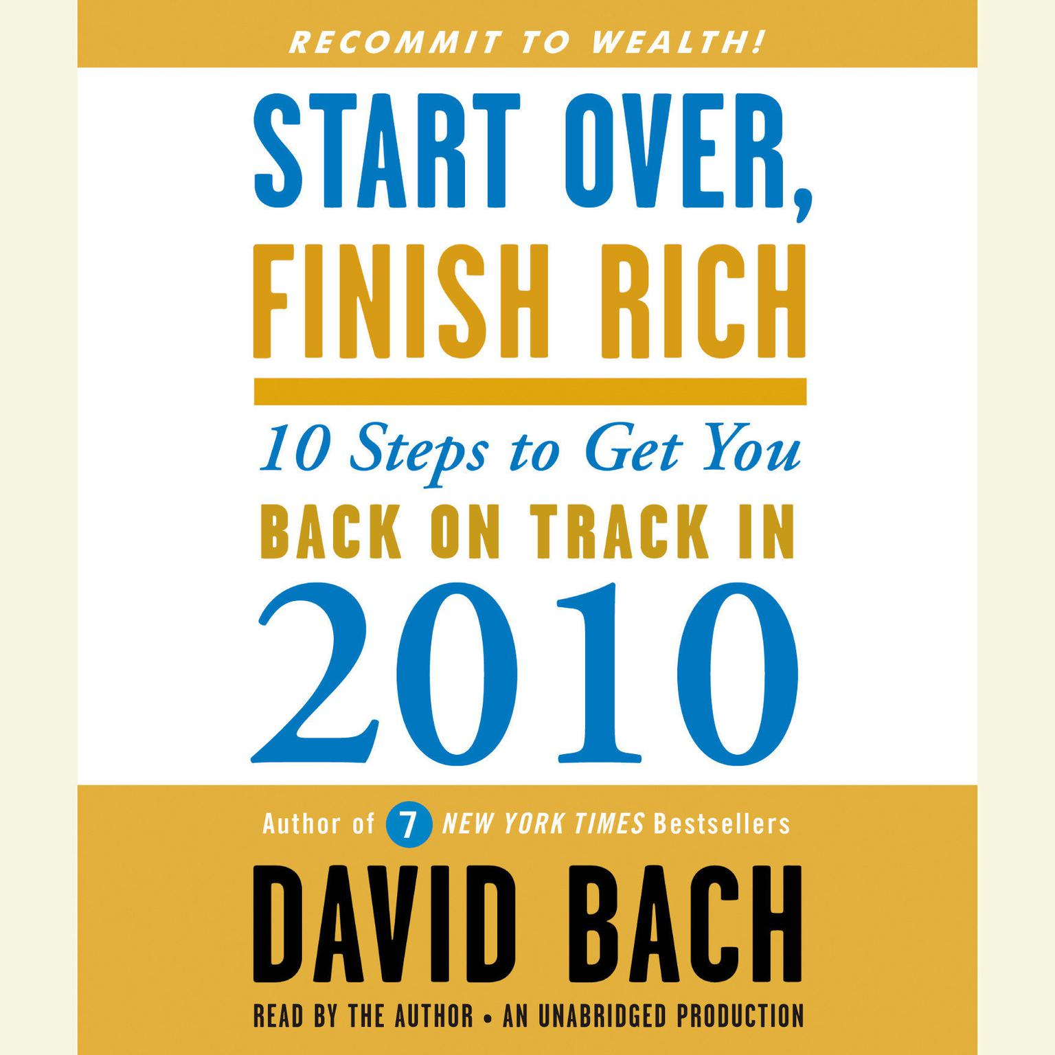 Printable Start Over, Finish Rich: 10 Steps to Get You Back on Track in 2010 Audiobook Cover Art