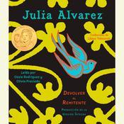 Devolver al Remitente, by Julia Alvare