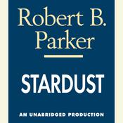 Stardust Audiobook, by Robert B. Parker