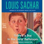 There's a Boy in the Girls' Bathroom Audiobook, by Louis Sachar