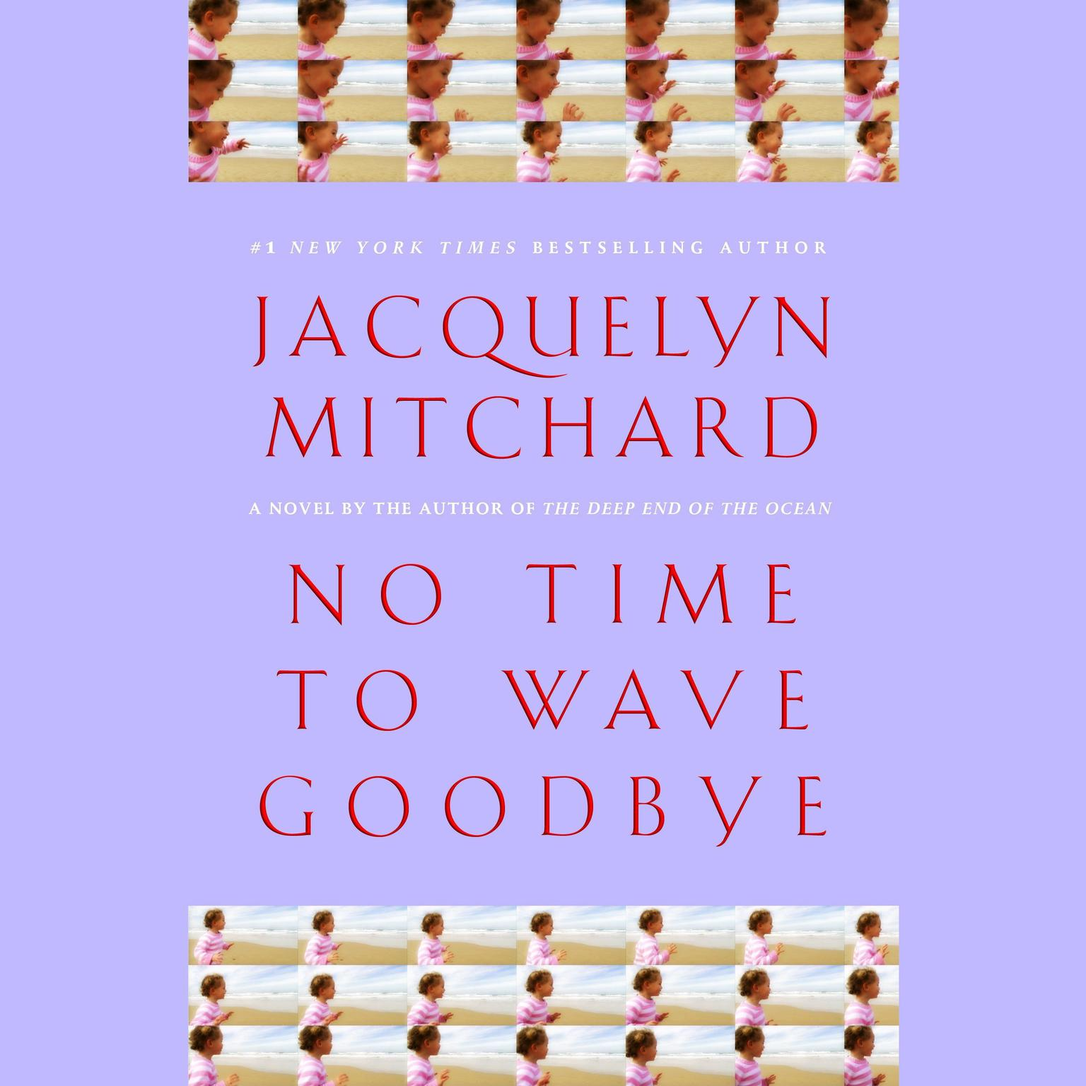 Printable No Time to Wave Goodbye Audiobook Cover Art