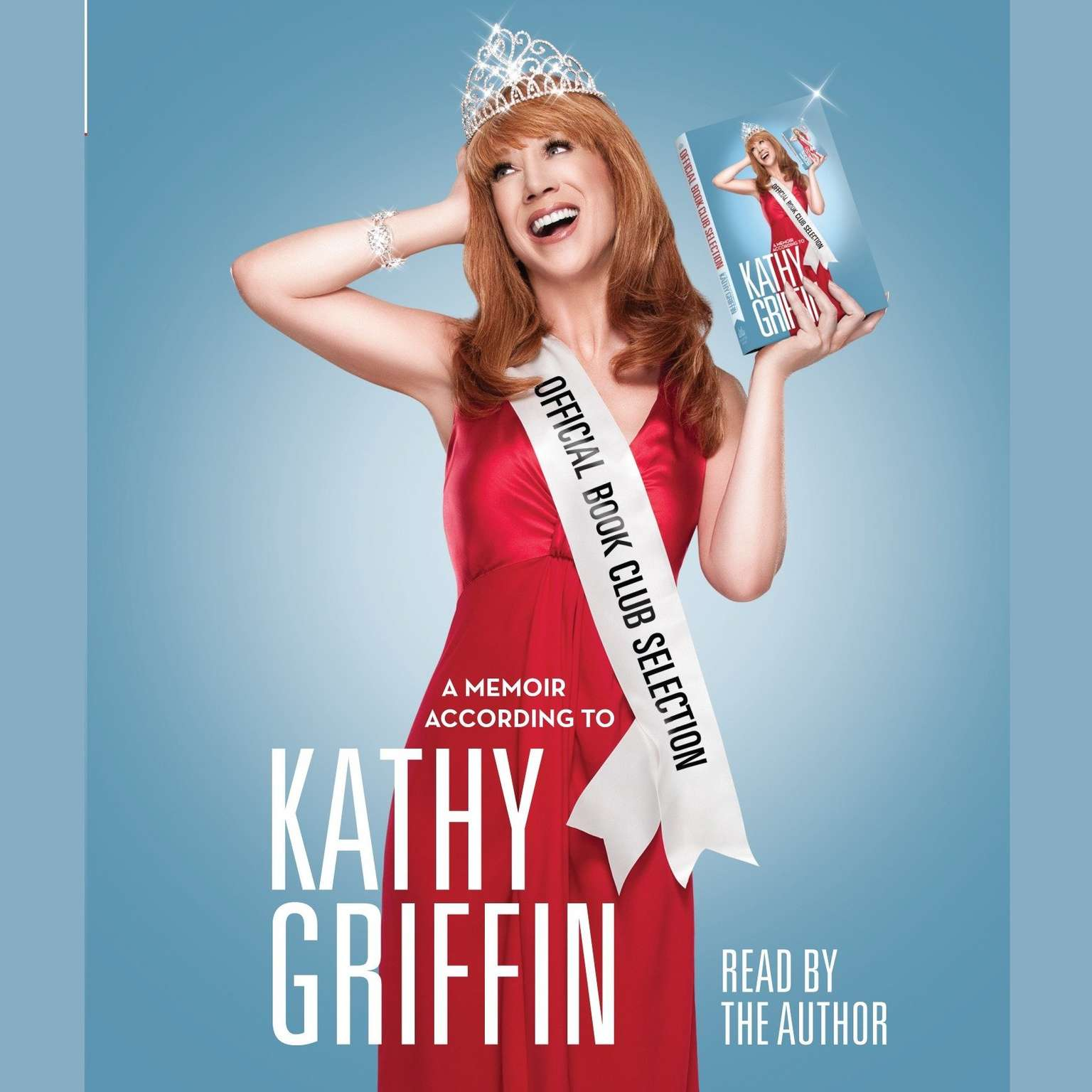 Printable Official Book Club Selection: A Memoir According to Kathy Griffin Audiobook Cover Art