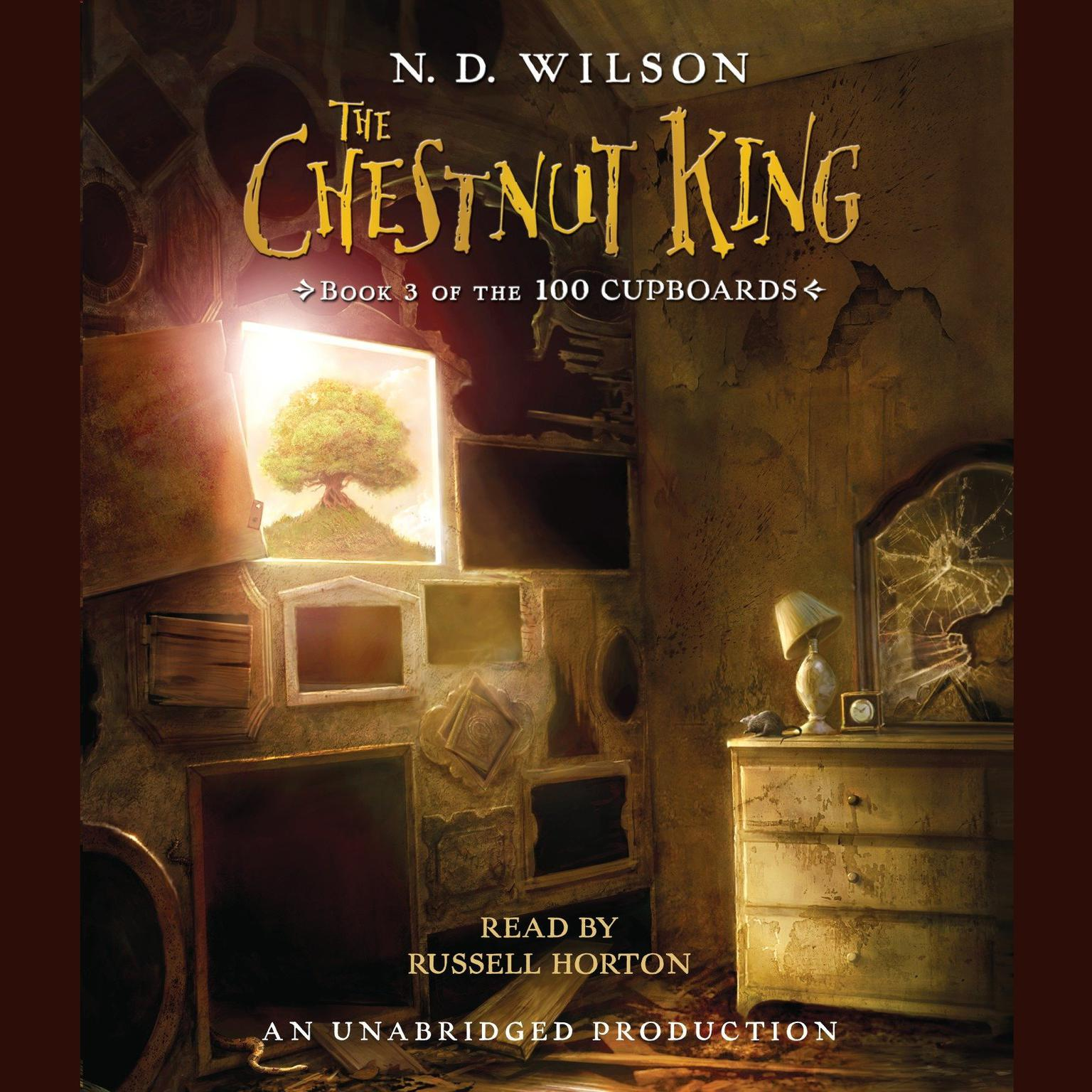 Printable The Chestnut King: Book 3 of the 100 Cupboards Audiobook Cover Art