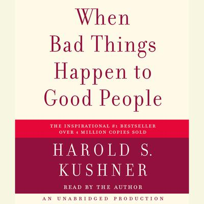 When Bad Things Happen to Good People Audiobook, by Harold S. Kushner