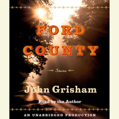 Ford County: Stories Audiobook, by