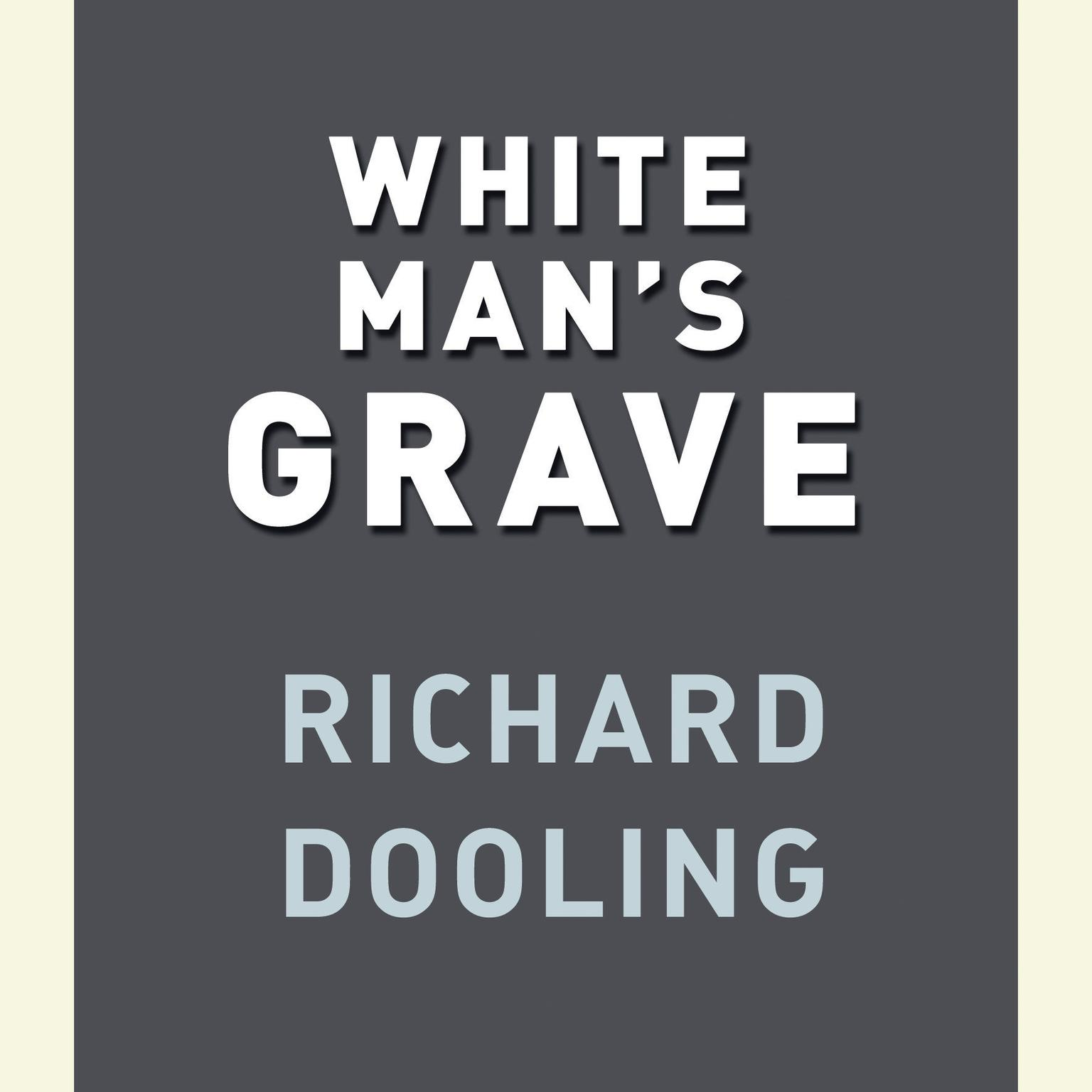 Printable White Man's Grave Audiobook Cover Art