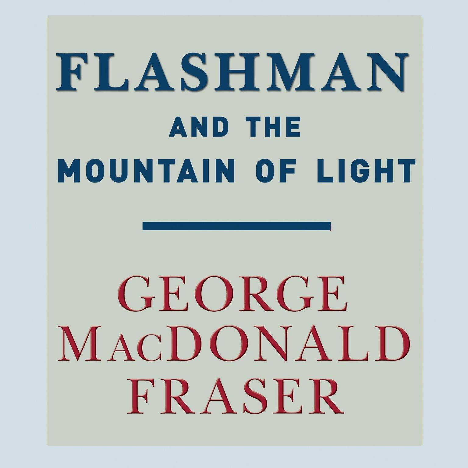 Printable Flashman and the Mountain of Light Audiobook Cover Art