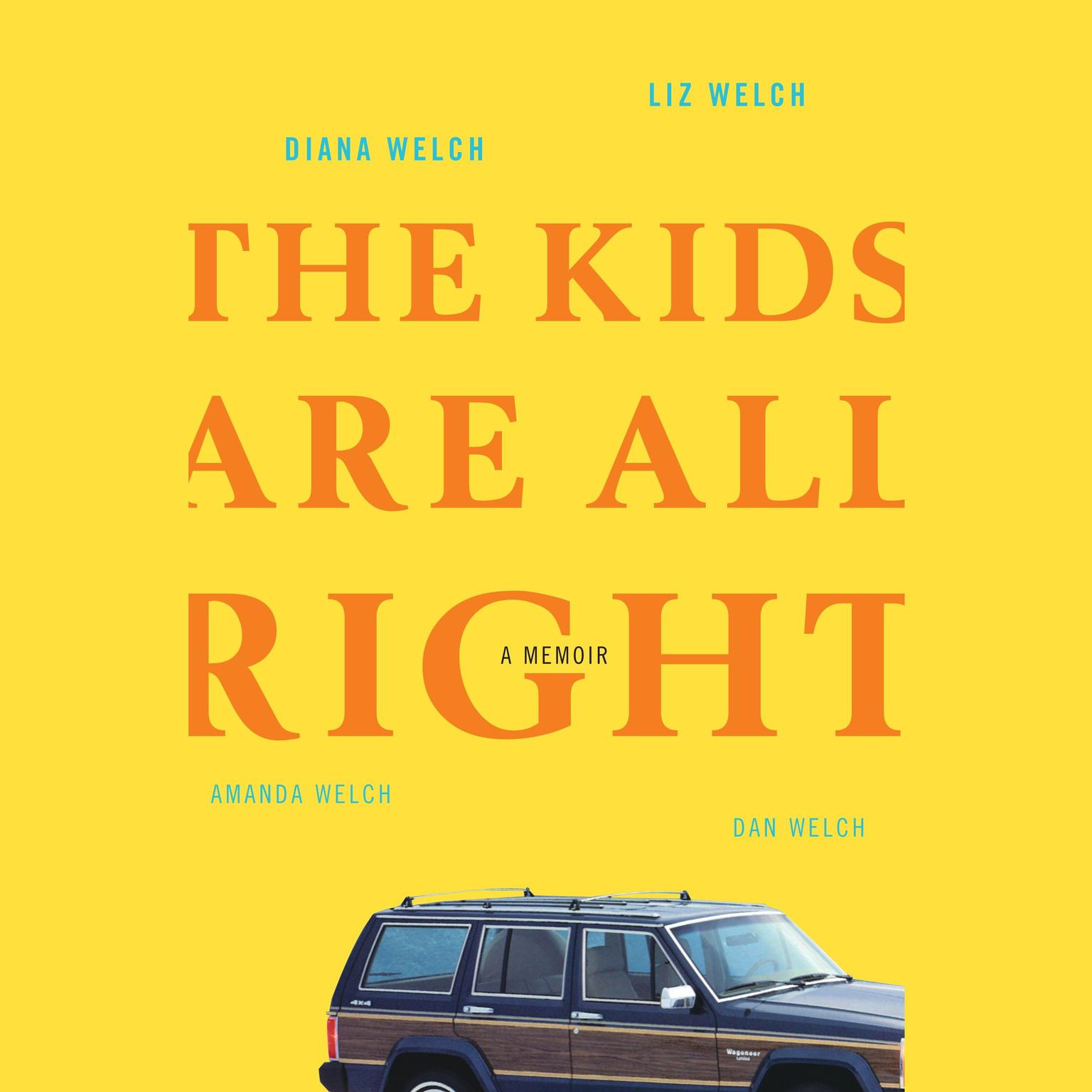 Printable The Kids Are All Right: A Memoir Audiobook Cover Art