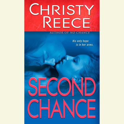 Second Chance Audiobook, by Christy Reece