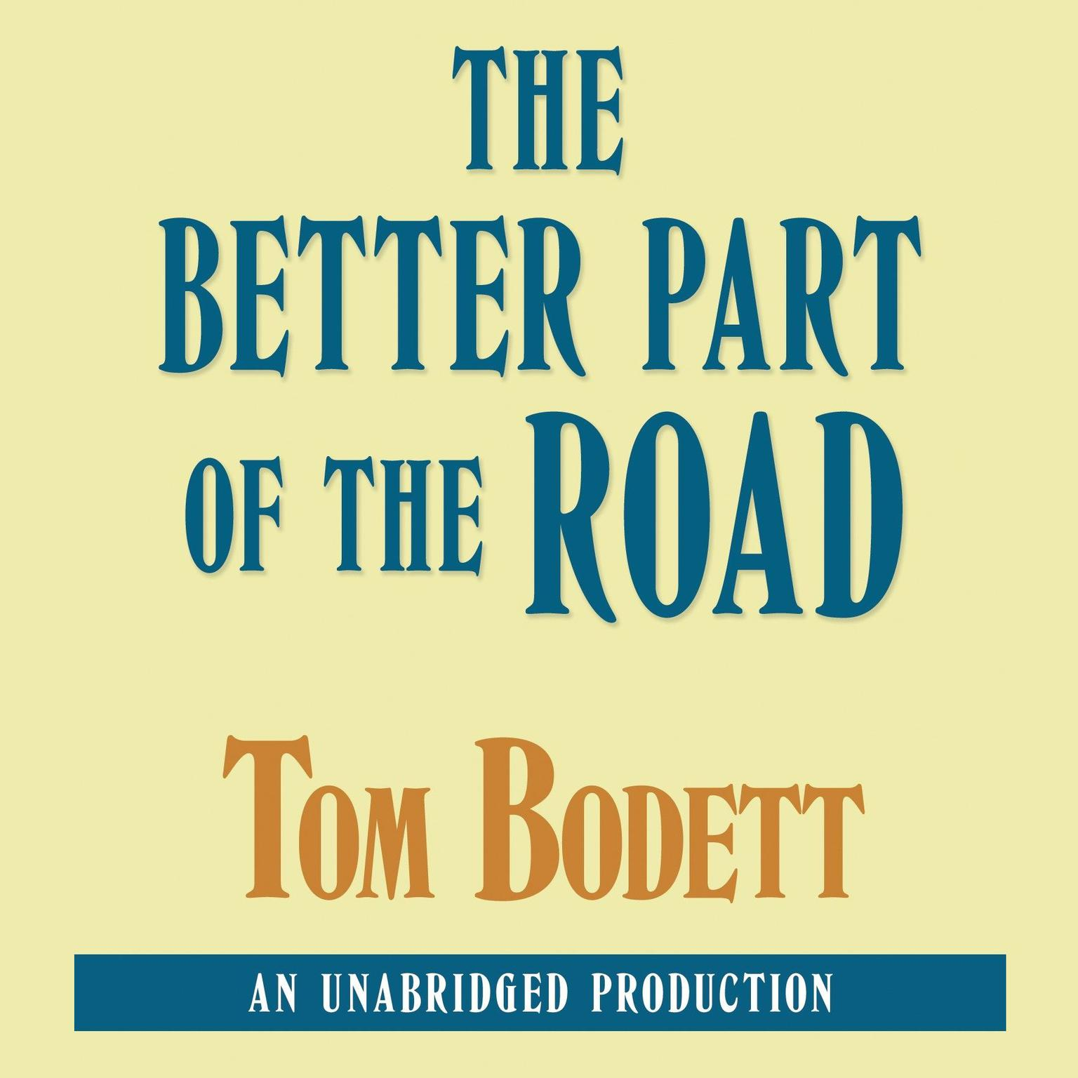 Printable The Better Part of the Road Audiobook Cover Art