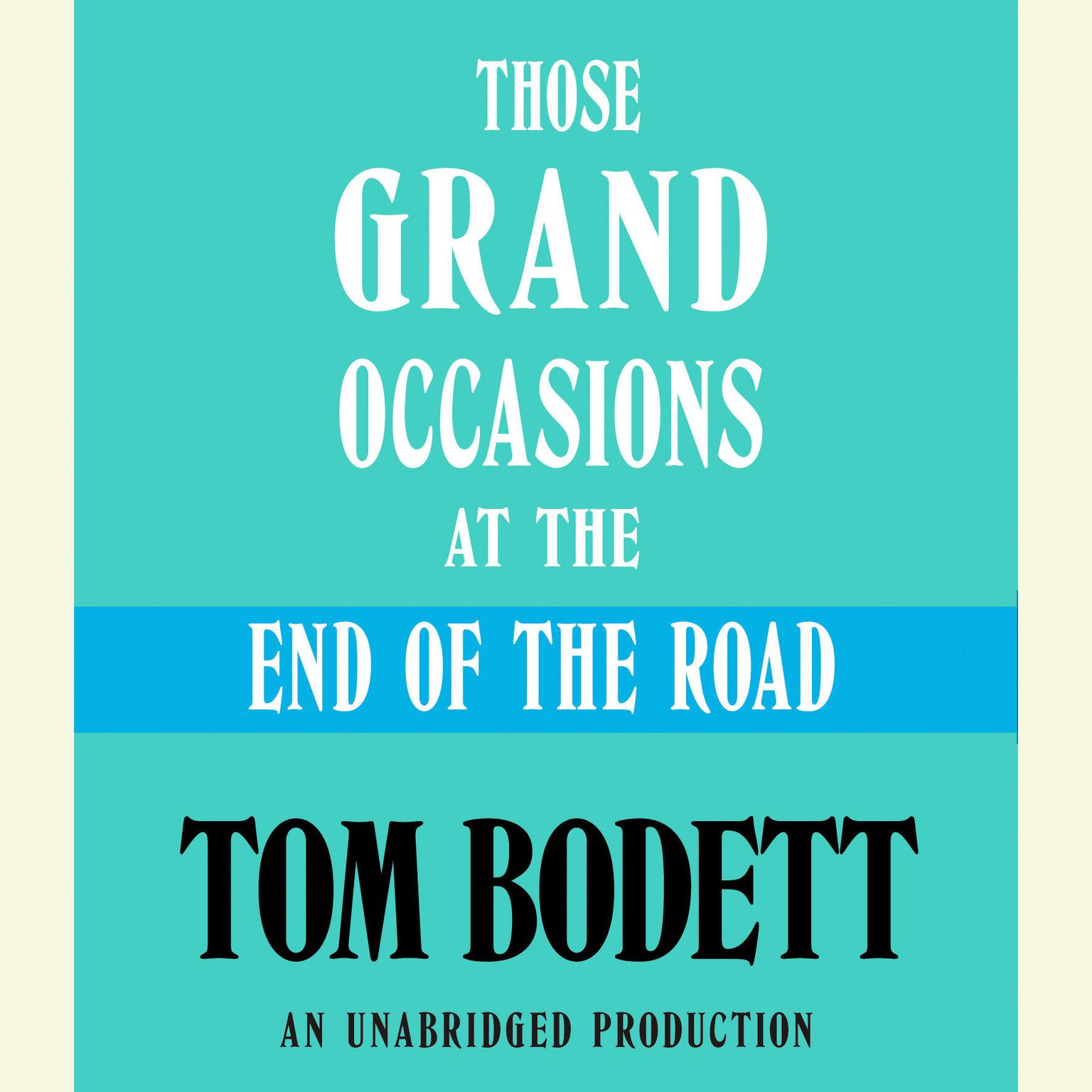 Printable Those Grand Occasions at the End of the Road Audiobook Cover Art