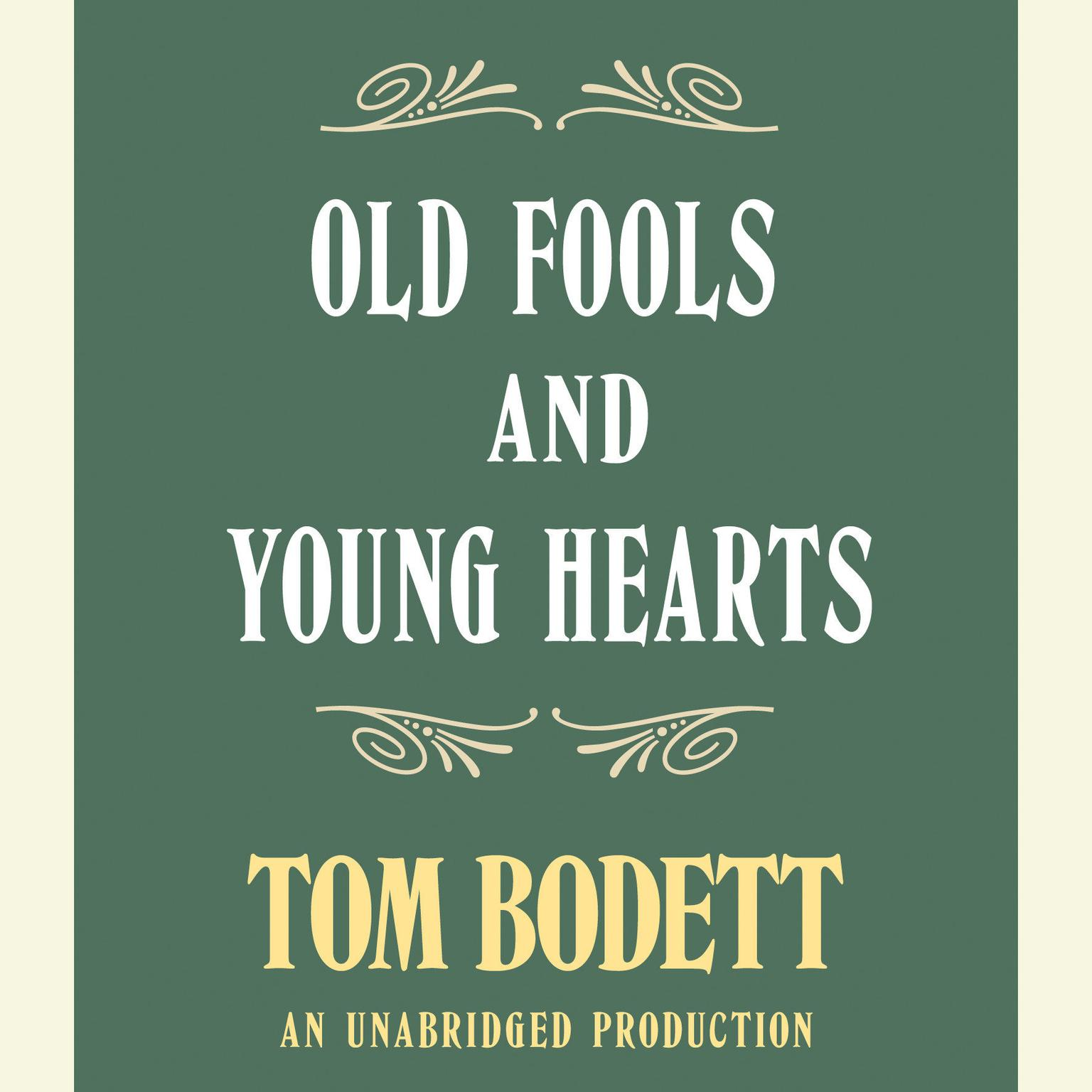 Printable Old Fools and Young Hearts Audiobook Cover Art