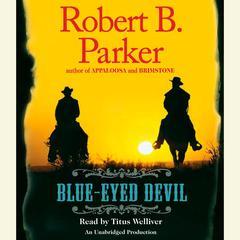 Blue-Eyed Devil Audiobook, by Robert B. Parker