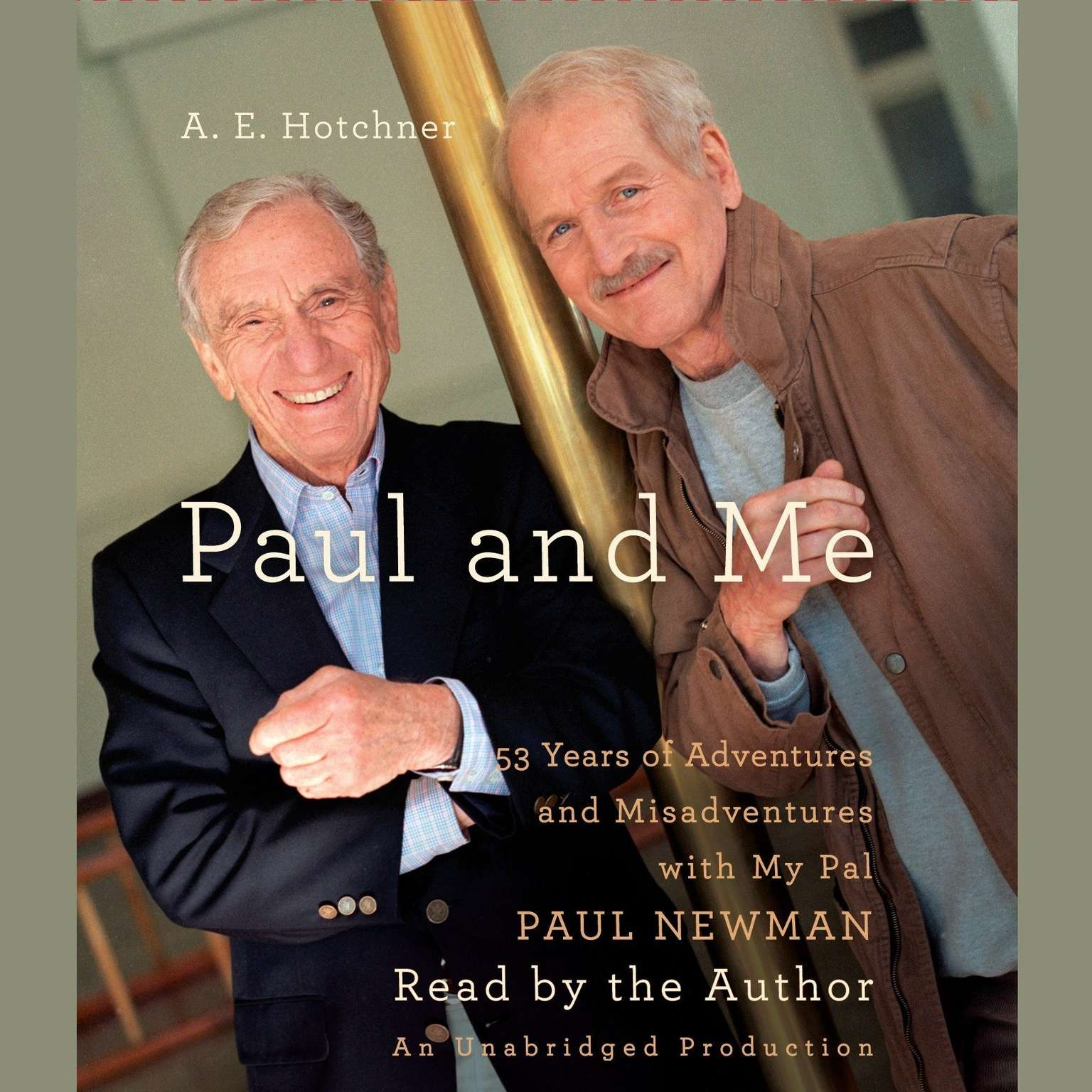 Printable Paul and Me: 53 Years of Adventures and Misadventures with My Pal Paul Newman Audiobook Cover Art
